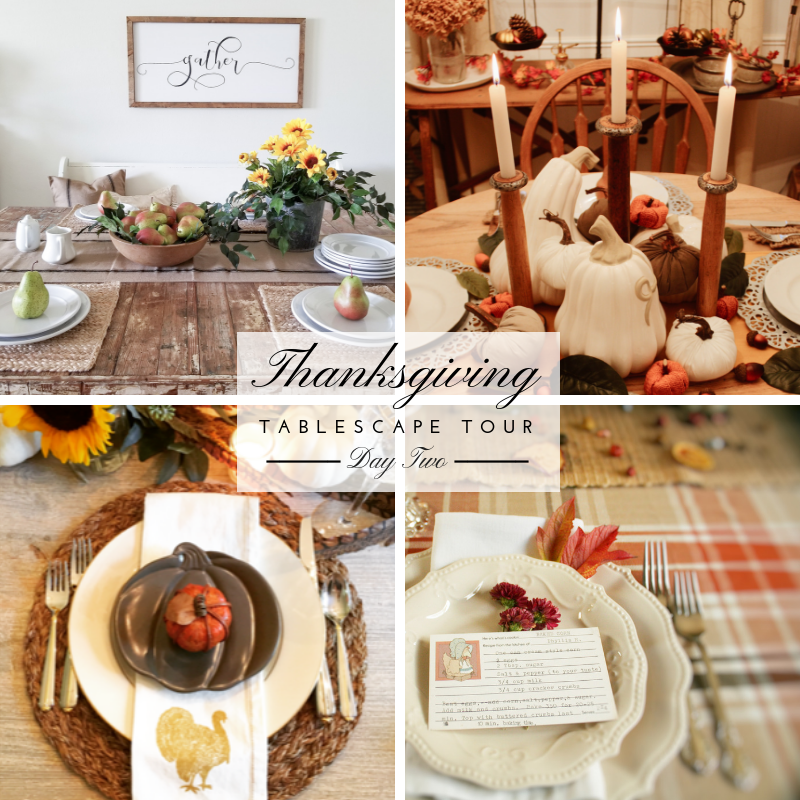 Thanksgiving Tablescape Tour – Day 2